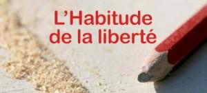 Habitude de la Liberté - Grenoble